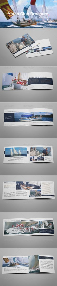 Yacht Club Brochure  #GraphicRiver           YACHT CLUB BROCHURE  Modern brochure template for yacht club, sailing, companies etc. Easy to change text, document guide included as well.  Live Preview click here Summary  210×148 mm  14 Pages  300 Dpi  CMYK   3.175mm bleed   Print ready Files Included – InDesign CS4 + (.INDD, .IDML, ) and .EPS logo.