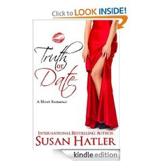Truth or Date (Better Date than Never): Susan Hatler: Amazon.com: Kindle Store