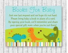 Cute  Dinosaur Baby Shower Book Request Cards / Dinosaur Baby Shower / Baby Boy Shower / Books For Baby / Printable INSTANT DOWNLOAD by LittlePrintsParties on Etsy https://www.etsy.com/listing/277723804/cute-dinosaur-baby-shower-book-request