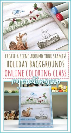 Create a scene around your stamps - My ONLINE Holiday Backgrounds Class