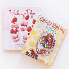 Push-Up Pops and Candy Making For Kids
