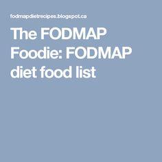 The FODMAP Foodie: FODMAP diet food list