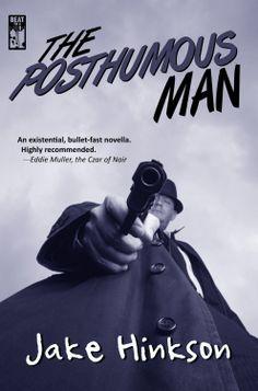 Jake Hinkson - 'The Posthumous Man' (2012)