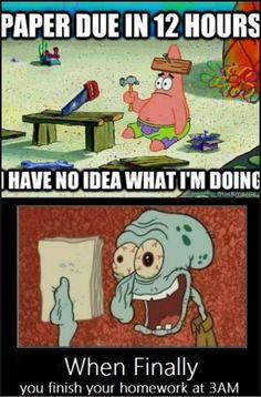 Spongebob relates to my school work.