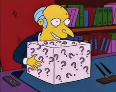 Brexit voters be like. Context: (for Americans) UK is deciding whether or not to leave the EU, this simpsons caption couldn't be more accurate. Will UK. The Simpsons, Simpsons Party, Burns, Hello Kitty Themes, Electronic Toys, Mystery Box, Futurama, Best Funny Pictures, Funny Pics