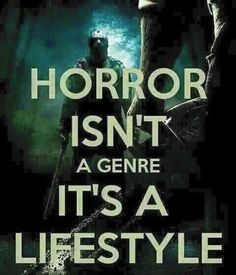 Horror Is A Lifestyle ☠️ ️  ⚰️