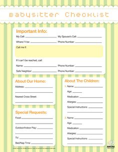 printable babysitter checklist -and this site has a ton of other mom resources and printables / Used this when my sister watched the kids for a few hours, and she said it had all of the info she needed to feel comfortable for 6 hours with the kids alone!