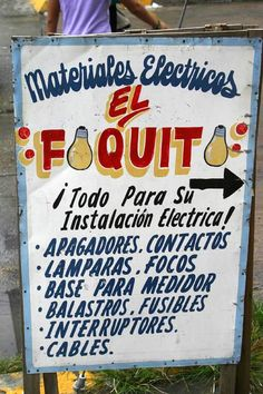 Hardware store, Jaltipan, Veracruz, Mexico Many business in Mexico advertise on hand painted signs like this one