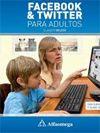 Facebook y Twitter para adultos / Claudio Veloso. -- Buenos Aires : Alfaomega ; Barcelona : Marcombo, 2012. Índice de contenidos: Facebook -- Twitter -- Facebook y Twitter en equipos móviles.