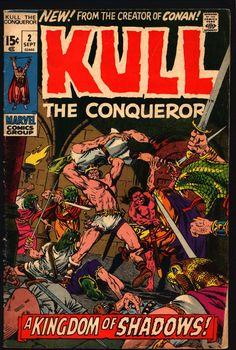 King KULL The Conqueror #2 Robert E. Howard Roy Thomas Marie Severin John Severin Barbarian Sword & Sorcery Fantasy