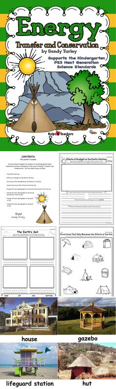 5 activity sheets needed for lessons on the Kindergarten Next Generation Science Standards in the area of Energy: Transfer and Conservation. Includes 8 large and 8 small full color photographs of structures that protect from the sun and 4 small and 4 large photographs of the parts of soil.