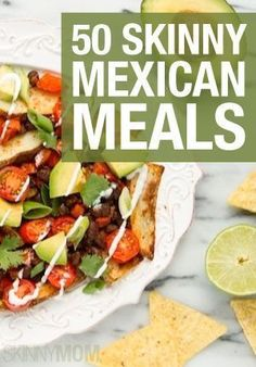 It's a fiesta at your house tonight with these 50 healthy Mexican meals!