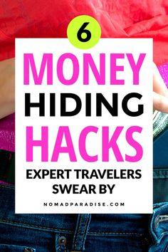 Travel Hacks: 6 Money Hiding Hacks Expert Travelers Swear By - Nomad Paradise. Travel Tips Packing Tips For Travel, Travel Hacks, Travel Essentials, Budget Travel, Cheap Travel, Ways To Hide Money, Travel Itinerary Template, Money Saving Mom, International Travel Tips