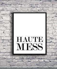 Haute Mess Instant Download Digital Print Interior Design