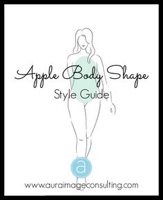 Do you have an Apple Body Shape? Wear the styles that flatter you. Go to http://auraimageconsulting.com/2014/06/apple-body-shape/ StylistToronto ImageConsultant