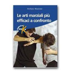 Ora disponibile nel nostro store: LE ARTI MARZIALI .... Guardalo qui! > http://pharmagoli.com/products/le-arti-marziali-piu-efficaci-a-confronto-elika-libro?utm_campaign=social_autopilot&utm_source=pin&utm_medium=pin