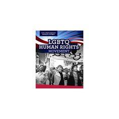Lgbtq Human Rights Movement (Vol 0) (Paperback) (Theresa Morlock)