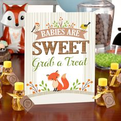 4/5 woodland theme baby shower signs. (Babies are Sweet, Grab a Treat)