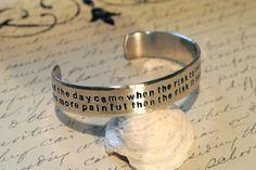 And the Day Came Anais Nin Cuff Bracelet. $20.00, via Etsy.