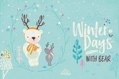 Winter days with Bear by Lisa Glanz on @creativemarket
