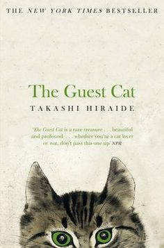 Cover image for The Guest Cat by Takashi HIraide, translated by Eric Selland. I was definitely lured in by the cover of this one! Lost In Translation, Chibi, Japanese Novels, Japanese Couple, Short Novels, Thing 1, Book Nooks, Reading Nooks, Reading Lists