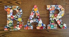 Unique Beer Bottle Cap Letters Sign BEER or BAR Made by Martinillo #beerbottle #beerdecor
