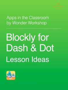 Coding and Robotics for K-5 with Dash & Dot - Wonder...: Coding and Robotics for K-5 with Dash & Dot - Wonder Workshop |… #Education