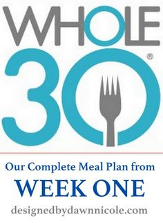 Whole30: Week 1′s Complete Meal Plan #whole30