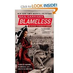 """""""Blameless"""" by Gail Carriger - recommended by Tansy in Episode 19 and Alex in Episode 21"""