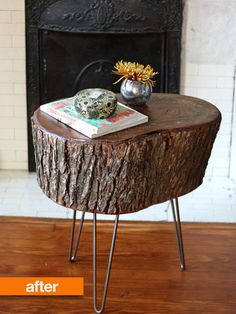 wood stump with hairpin legs --- must do this