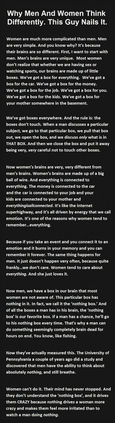 Why Men And Women Think Differently (as a woman, I can attest to the fact that I can never think of nothing.)