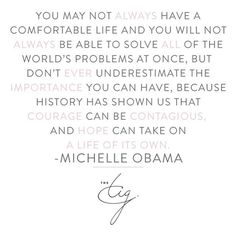 "5,443 Likes, 29 Comments - The Tig (@thetigofficial) on Instagram: ""No truer words... #michelleobama #bethechange #progress #activism #QuotestoLiveBy #linkinbio #TheTig"""