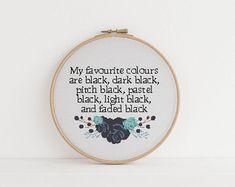 My favorite colours are Black, dark Black, light Black, cross stitch pattern counted x stitch Sarcasm Sarcastic Humour
