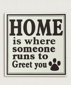 Look at this #zulilyfind! 'Where Someone Runs to Greet You' Wall Sign #zulilyfinds
