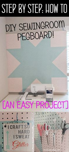 HOW TO: DIY Pegboard for sewing tool storage ⋆ I See Stars Quilting - This DIY Pegboard Tutorial has step by step instructions and tips to make your own pegboard for you - Sewing Spaces, My Sewing Room, Sewing Rooms, Sewing Room Organization, Craft Room Storage, Tool Storage, Quilting Projects, Sewing Projects, Craft Tutorials