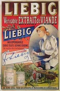"""""""LEIBIG - Veritable Extrait De Viande"""" A Beautiful Glossy Art Print Taken from A Vintage French Advertising Poster Vintage Food Posters, Old Posters, Vintage Advertising Posters, Travel Posters, Vintage Advertisements, Pub Vintage, Vintage Labels, Retro Poster, Poster Ads"""