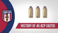 45 ACP (Auto) Ammo - History #AmmoHistory #Ammo #45ACP #45ACPAmmo #45ACPAmmoHistory