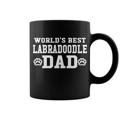 World's Best Labradoodle Dad New Mug  shirt quotes, shirts with sayings, shirt diy, gift shirt ideas #hoodie #ideas #image #photo #shirt #tshirt #sweatshirt #tee #gift #perfectgift #birthday #Christmas