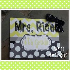 Room Signs 8x10 for classrooms, bedrooms, offices, etc.  Customize your colors and wording...  Photo shows a yellow and black design with white and gray.