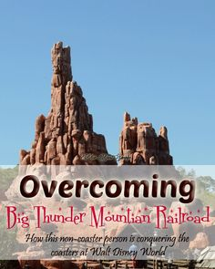Overcoming Big Thunder Mountain -