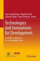Technologies and innovations for development.  http://katalogoa.mondragon.edu/janium-bin/janium_login_opac.pl?find&ficha_no=109528