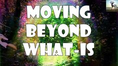 Abraham Hicks  Moving beyond the current reality [NEW]