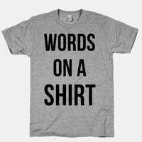 Words on a Shirt (Grey Athletic T-Shirt)