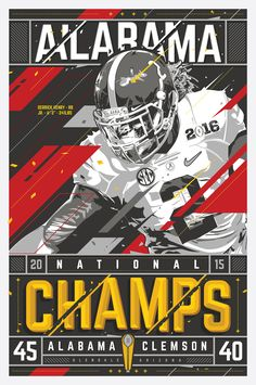 Poster that celebrates the University of Alabama winning the 2015-2016 college football National Championship.