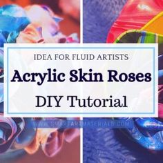 Acrylic Skins Roses - DIY Flowers Tutorial with video on how to utilize Acrylic Pouring Skins in a Beautiful and Unique Way Acrylic Pouring Techniques, Acrylic Pouring Art, Drip Painting, Painting Tips, Top Paintings, Acrylic Painting For Beginners, Paint Brands, Smart Art, Fluid Acrylics