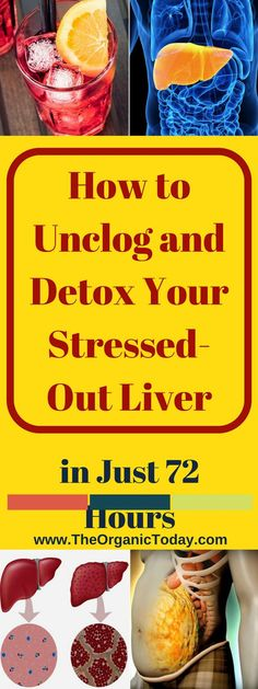 How to Unclog and Detox Your Stressed-Out Liver in Just 72 Hours - The Organic Today Liver Detox Drink, Detox Your Liver, Body Detox Cleanse, Liver Cleanse, Detox Drinks, Healthy Liver, Healthy Tips, Healthy Drinks, Healthy Eating