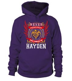 # HAYDEN NEVER UNDERESTIMATE .  HAYDEN NEVER UNDERESTIMATE  A GIFT FOR A SPECIAL PERSON  It's a unique tshirt, with a special name!   HOW TO ORDER:  1. Select the style and color you want:  2. Click Reserve it now  3. Select size and quantity  4. Enter shipping and billing information  5. Done! Simple as that!  TIPS: Buy 2 or more to save shipping cost!   This is printable if you purchase only one piece. so dont worry, you will get yours.   Guaranteed safe and secure checkout via:  Paypal…