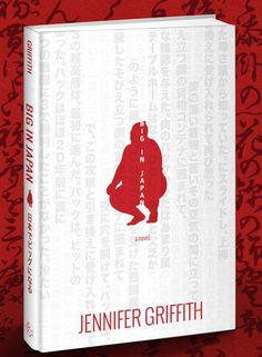 Big in Japan by Jennifer Griffeth, ANWA author