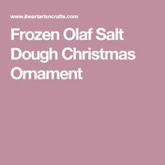 Frozen Olaf Salt Dough Christmas Ornament