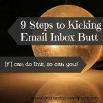 9 Steps to Kicking Email Inbox Butt {no. 39}